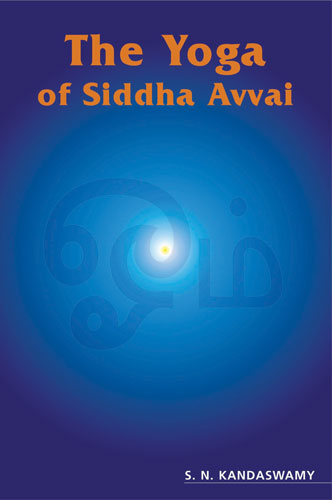 The Yoga of Siddha Avvai - Click Image to Close