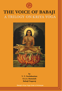 The Voice of Babaji: A Trilogy on Kriya Yoga - English